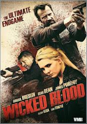Wicked Blood - Kẻ khát máu