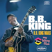 B.B. King Wails + Easy Listening Blues (Bonus Track Version)