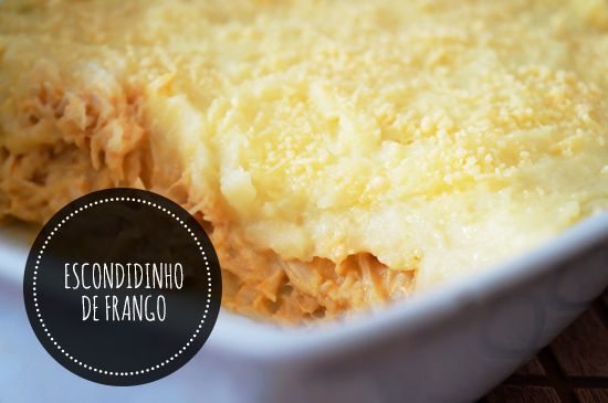 Casual Sunday: Escondidinho de Frango