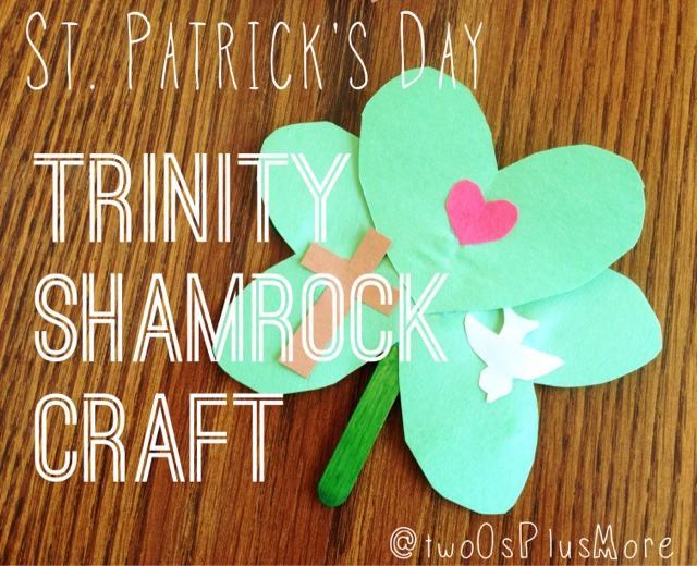 Two Os More St Patricks Day Trinity Shamrock Craft