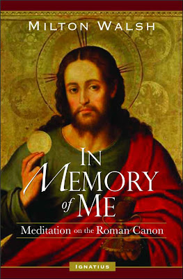 In Memory of Me: new book on Roman Canon of the Mass