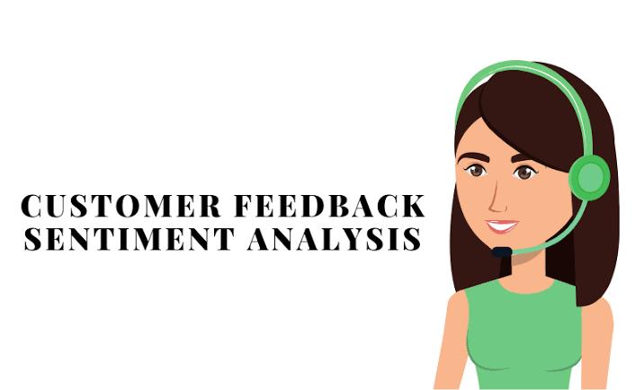 customer feedback sentiment analysis