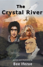 The Crystal River by Bee Ifezue