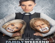 فيلم Family Weekend