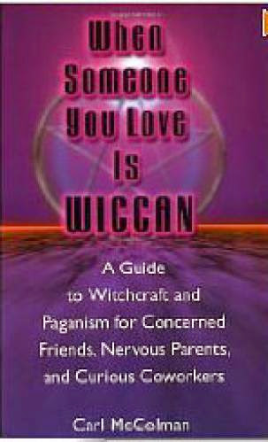 When Someone You Love Is Wiccan Book Review