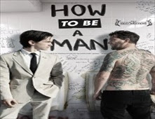فيلم How to Be a Man