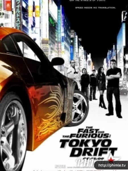 Quá Nhanh Quá Nguy Hiểm 3: Đường Đua Tokyo