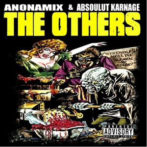 Anonamix & Absoulut Karnage - The Others