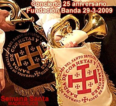 Conmemoración 25 aniversario fundación Banda de Cornetas y Tambores - álbum de 84 fotos + 11 videos
