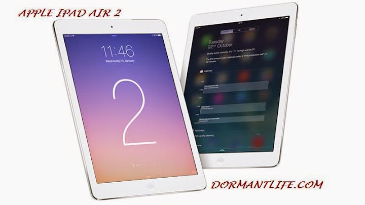 iPad Air 2 800b - Apple Ipad Air 2 : Tablet Specifications And Price