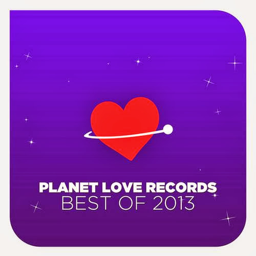 Planet Love Records – Best Of 2013 | músicas