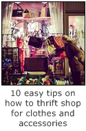 10 easy tips on how to thrift shop for clothes and accessories