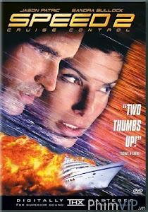 Tốc Độ 2 - Speed 2 Cruise Control poster