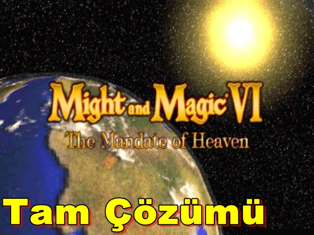 Might and Magic VI: The Mandate of Heaven Tam Çözümü(Videolu)
