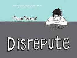 Disrepute by Thom Ferrier