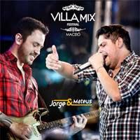 Jorge e Mateus  - Villa Mix - Macei�