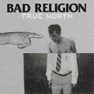 Bad Religion – True North Lyrics