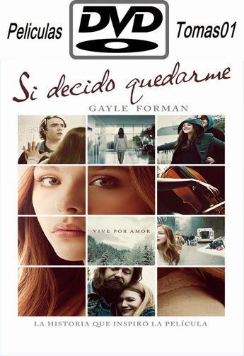 Si decido quedarme (2014) DVDRip