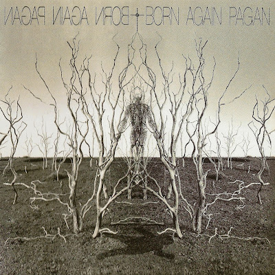 Born Again ~ 2001 ~ Pagan