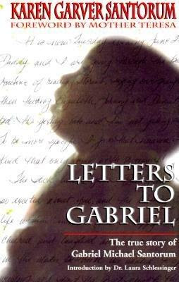 Letters to Gabriel: a book for healing the loss of a child