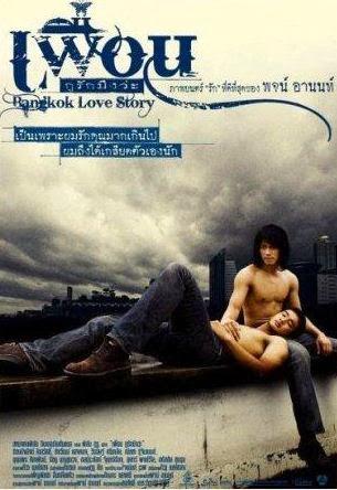 Bangkok Love Story - Chuyện tình bangkok 18+