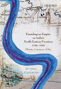 [Cederlöf: Founding an Empire on India's North-Eastern Frontiers, 2014]