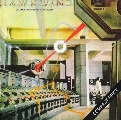 Hawkwind ~ 1977 ~ Quark, Strangeness And Charm