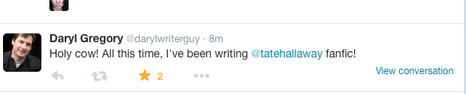 tweet from Daryl Gregory