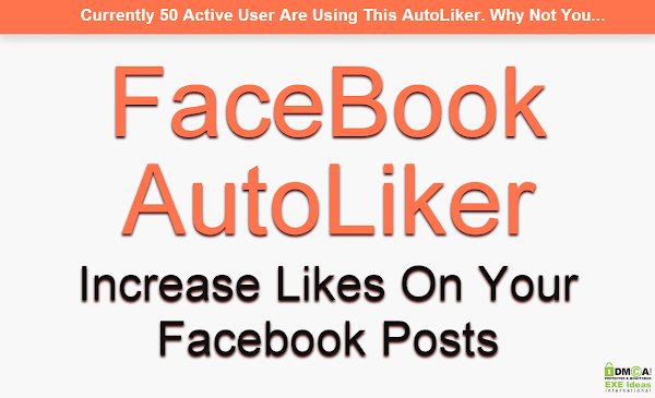 Increase Likes On Your FaceBook By New FaceBook AutoLiker