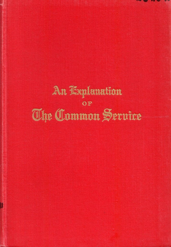 Explanation of the Common Service, 1908, General Council of the Evangelical Lutheran Church in North America