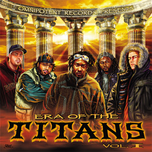 Omnipotent Records Presents Era Of The Titans Vol.1