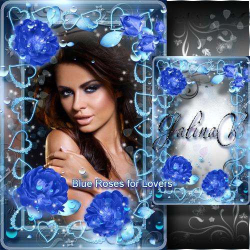 Гламурная рамка ко Дню Св. Валентина — Синие розы для влюблённых