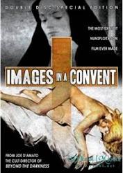 Images In A Convent - Nhục cảm tu viện