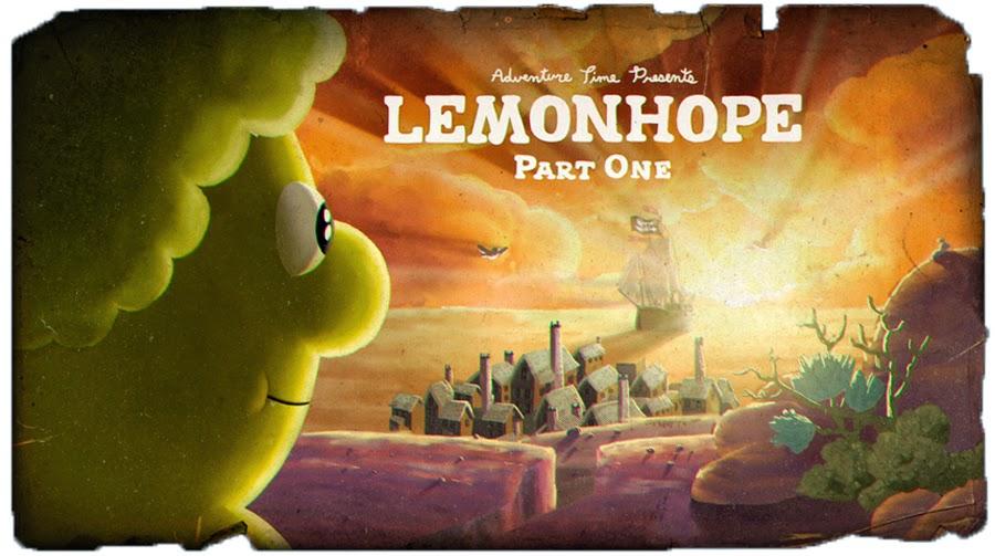 A História de Lemonhope – PT.1