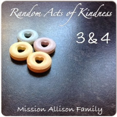 Random Acts of Kindness - Week 3 & 4