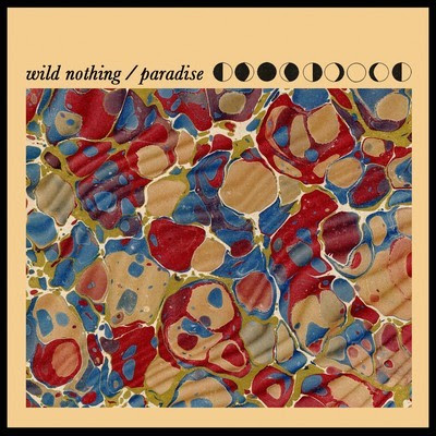 Wild Nothing - Paradise Lyrics