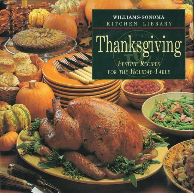 William Sonoma Thanksgiving Cookbook