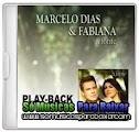 musicas%2Bpara%2Bbaixar CD Marcelo Dias & Fabiana – A Fonte (2013) Play Back