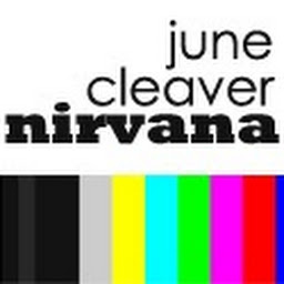 June Cleaver Nirvana