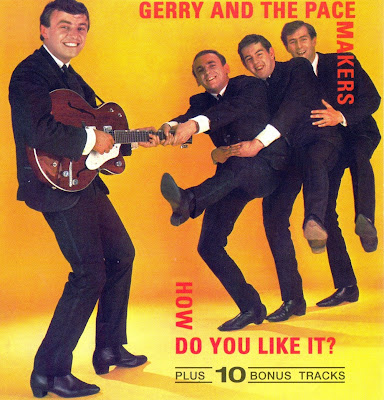Gerry & the Pacemakers ~ 1964 ~ How Do You Like It?