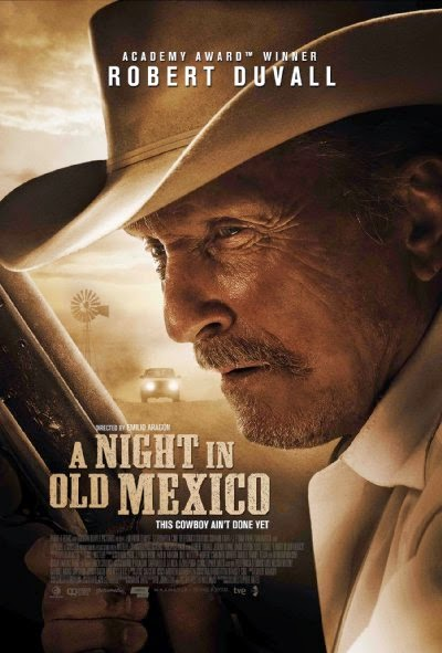 Poster Of English Movie A Night in Old Mexico (2013) Free Download Full New Hollywood Movie Watch Online At Alldownloads4u.Com