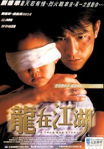 Câu Chuyện Lưu Manh - A True Mob Story poster