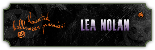 Haunted Halloween with Lea Nolan and a Giveaway