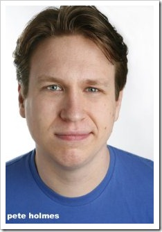 PeteHolmes-IMDb CLICK FOR FULL SIZE