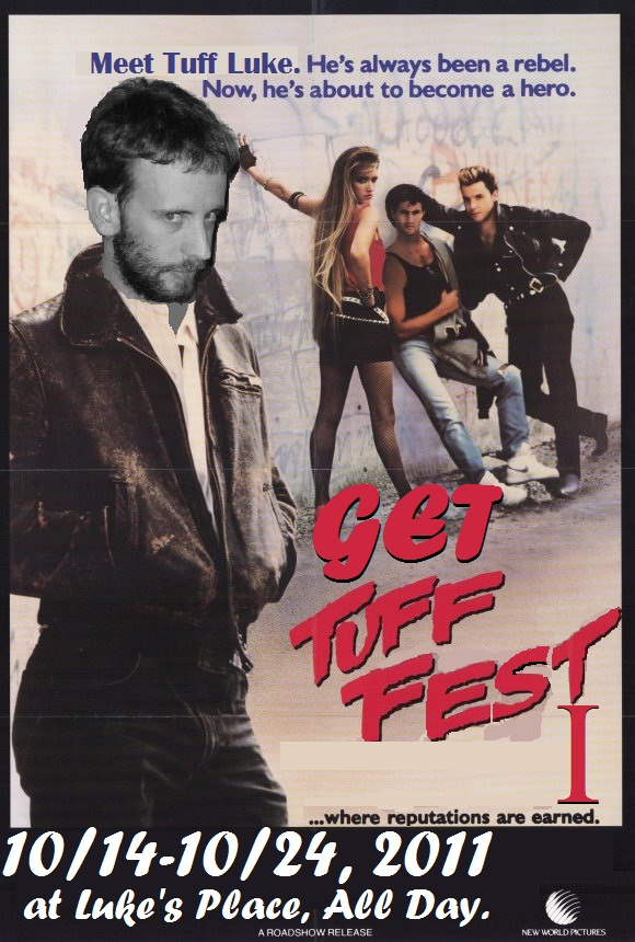 Tuff Fest I: Looking Back