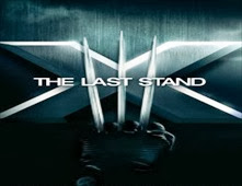 فيلم X-Men: The Last Stand