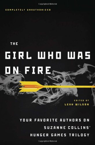 Review: The Girl Who Was On Fire by Various Authors