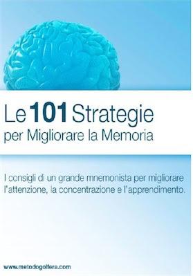 Manuale Gianni Golfera 101 Strategie per migliorare la memoria (2007) Ita