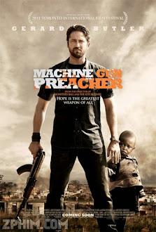 Họng Súng Công Lý - Machine Gun Preacher (2011) Poster