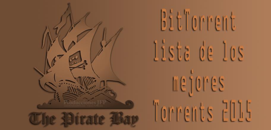 BitTorrent, lista de los mejores Torrents